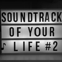 Soundtrack of Your Life #2